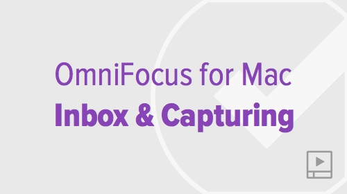 thumbnail-video-omnifocus-mac-inbox-capturing
