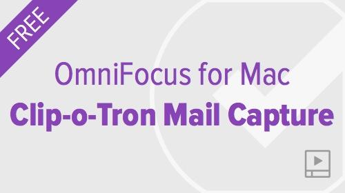 thumbnail-video-omnifocus-mac-mail-clip-o-tron