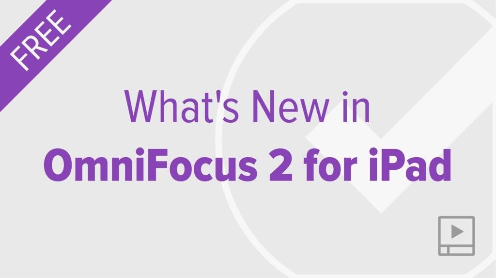thumbnail-video-whats-new-in-omnifocus-2-ipad