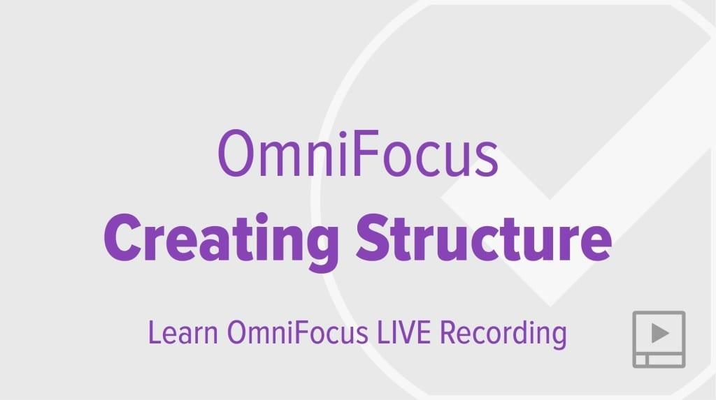 thumbnail-webinar-2014-09-29-omnifocus-creating-structure-1