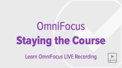 thumbnail-webinar-omnifocus-staying-the-course