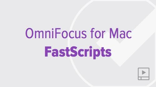 thumbnail-video-omnifocus-mac-fastscripts