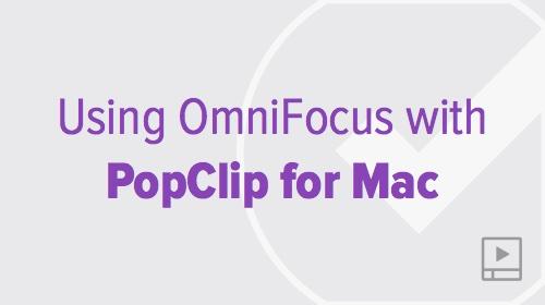 thumbnail-video-omnifocus-mac-popclip