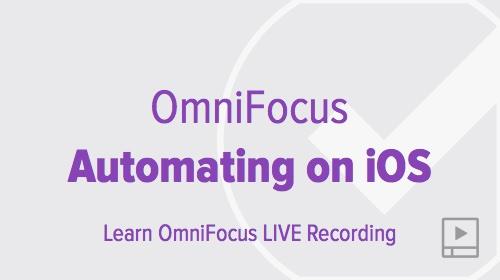 thumbnail-webinar-omnifocus-automating-ios