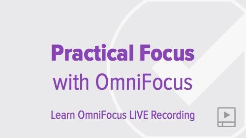 thumbnail-webinar-omnifocus-practical-focus