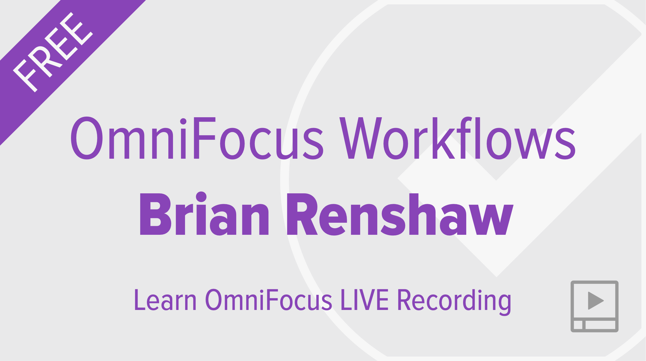 OmniFocus Workflows with Brian Renshaw