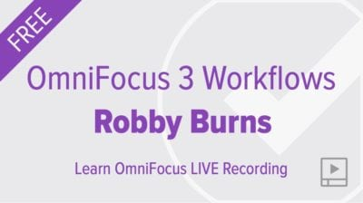 OmniFocus Workflows with Robby Burns