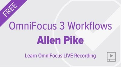 OmniFocus Workflows with Allen Pike